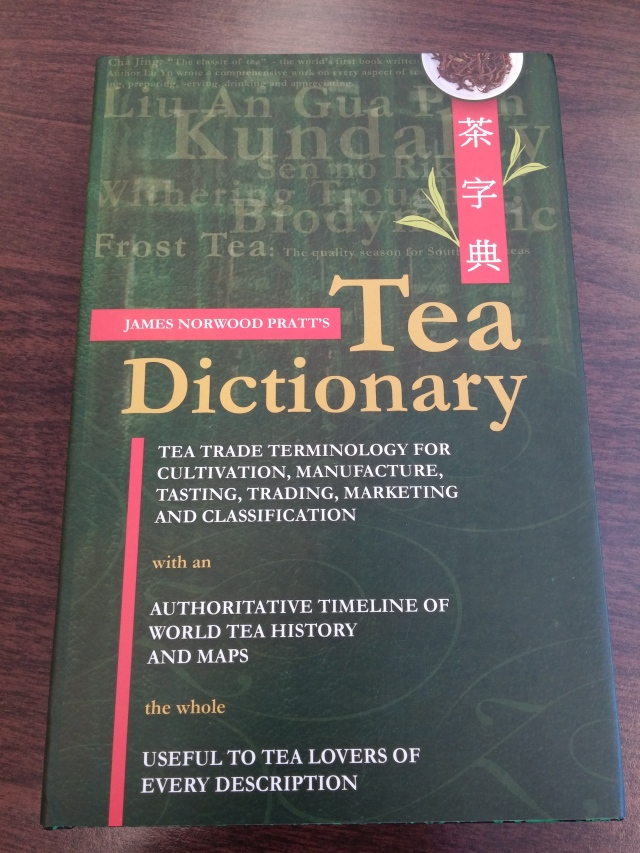 Tea Dictionary by James Norwood Pratt